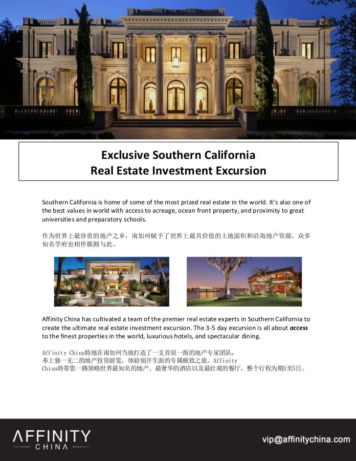Exclusive Southern California                 Real Estate Investment ExcursionSouthern California is home of some of the m...