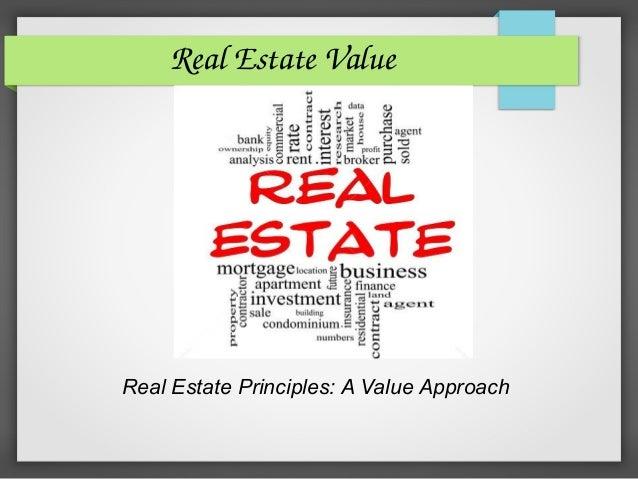 RealEstateValue Real Estate Principles: A Value Approach