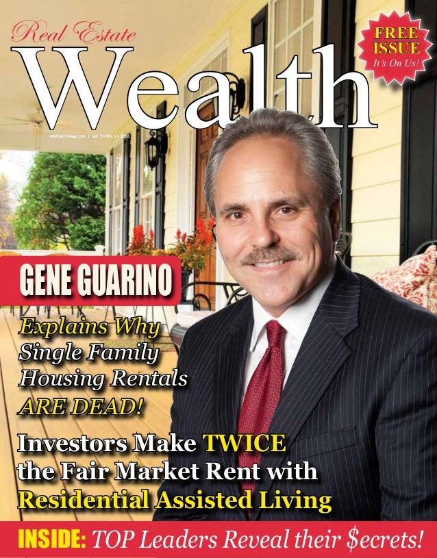 Real Estate Wealth : Real estate wealth magazine featuring gene guarino