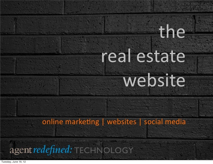 the	                                                 real	  estate	                                                    web...