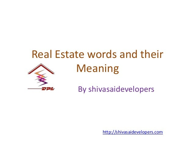 Real estate words and their meaning