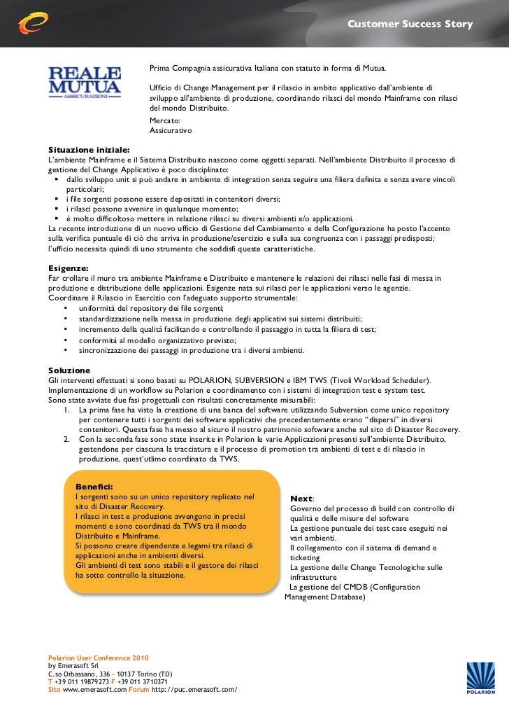 Customer Success Story                                Prima Compagnia assicurativa Italiana con statuto in forma di Mutu...