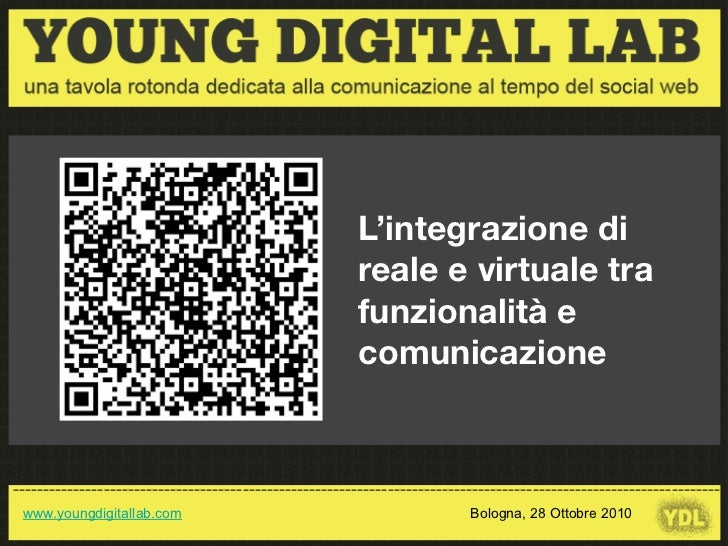 L'integrazione di                                                         reale e virtuale tra                            ...