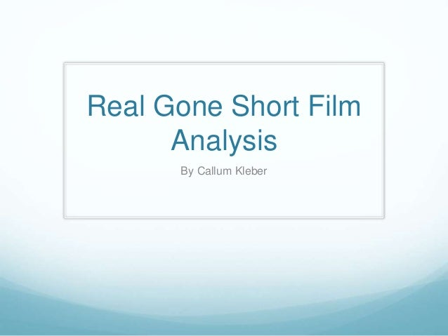 Real Gone Short Film Analysis By Callum Kleber