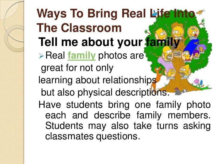 Ways To Bring Real Life IntoThe ClassroomLet's have a fashion show                 Children love to play dress up, and   ...
