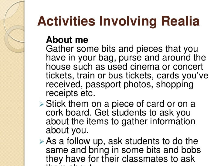 Activities Involving Realia  Identity envelopes  Get three or four envelopes and fill them  with bits and bobs you find ar...