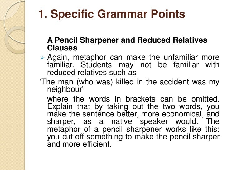 1. Specific Grammar Points  A Tie and Prepositions.  Show the students how to tie a tie. Put the tie round your neck. Cr...