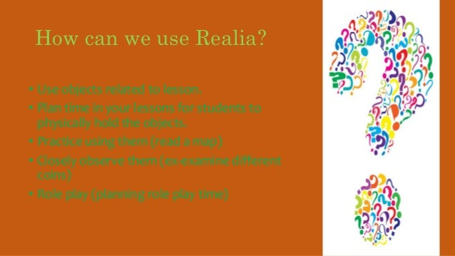 the use of realia to teach Using visual aids as a motivational tool in enhancing students' interest  on the use of visual aids (eg  as a motivational tool in enhancing students.