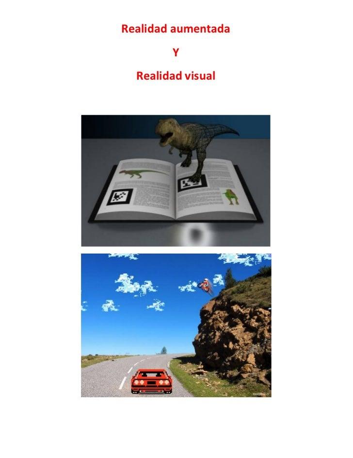 Realidad aumentada        Y  Realidad visual