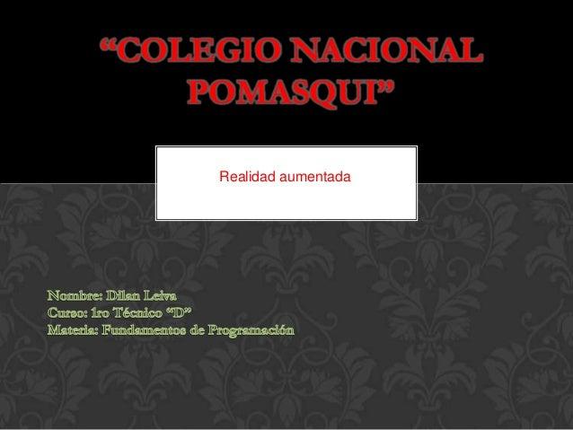 """Realidad aumentada """"COLEGIO NACIONAL POMASQUI"""""""