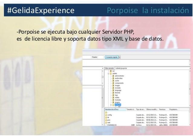 -Porpoise se ejecuta bajo cualquier Servidor PHP, es de licencia libre y soporta datos tipo XML y base de datos. #GelidaEx...
