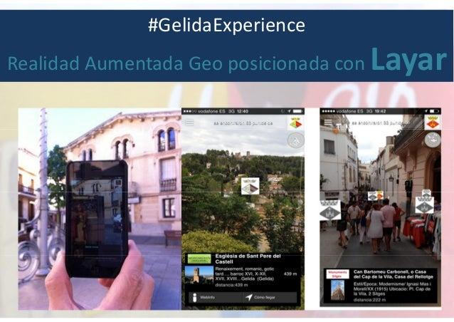 #GelidaExperience Realidad Aumentada Geo posicionada con Layar
