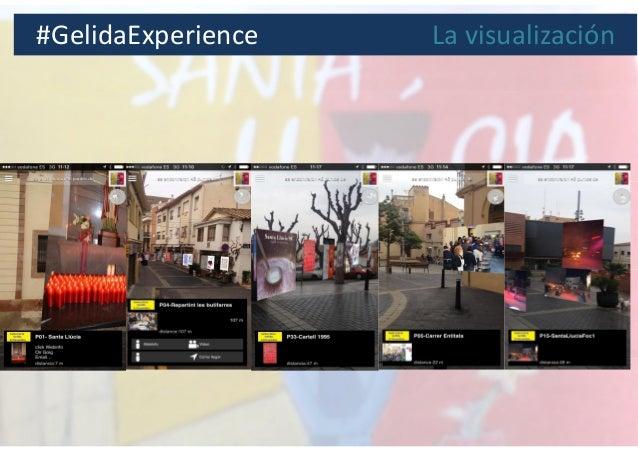 #GelidaExperience La visualización