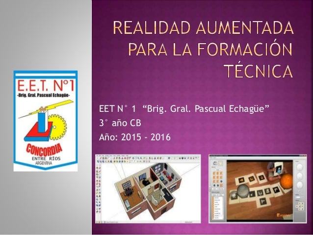 """EET N° 1 """"Brig. Gral. Pascual Echagüe"""" 3° año CB Año: 2015 - 2016"""