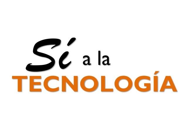Realidad Aumentada y Educación - Si a la Tecnología Slide 3