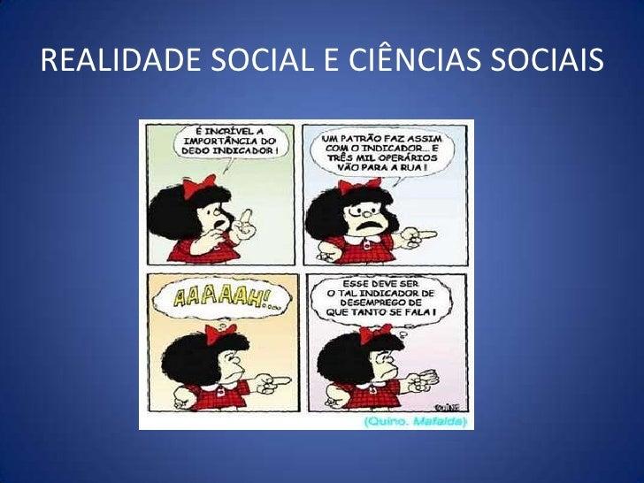 REALIDADE SOCIAL E CIÊNCIAS SOCIAIS<br />