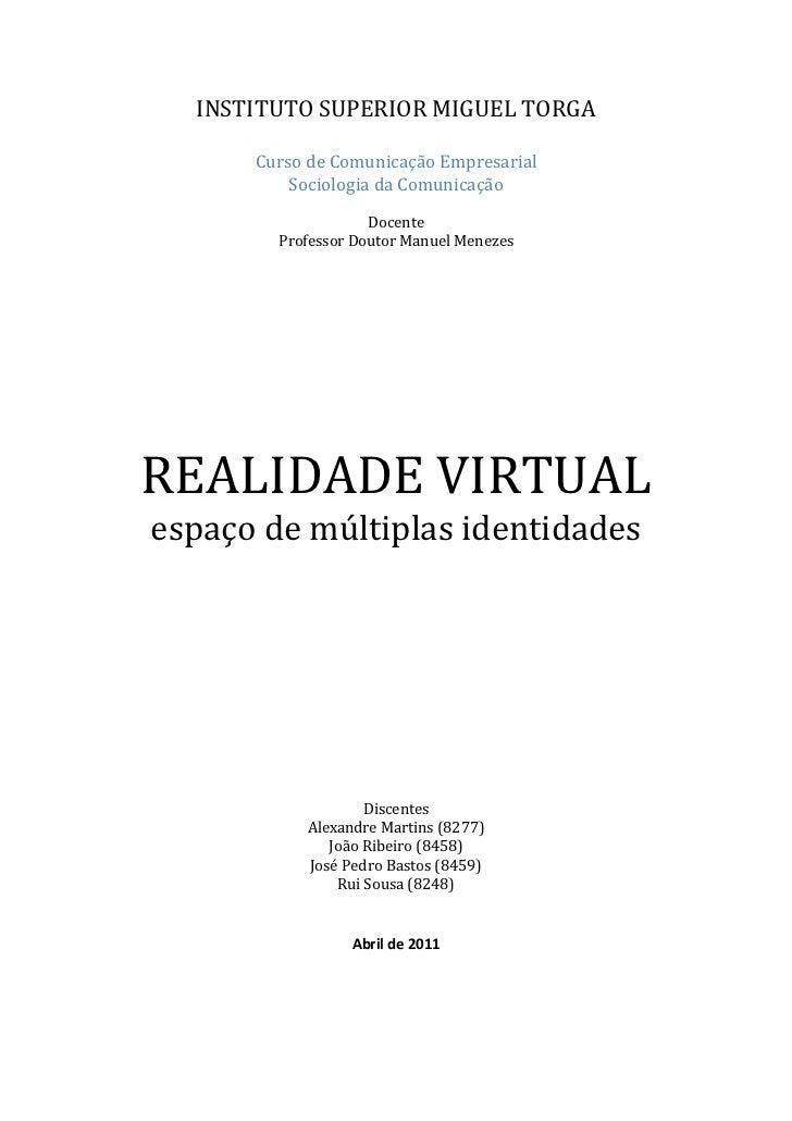 INSTITUTO SUPERIOR MIGUEL TORGA      Curso de Comunicação Empresarial          Sociologia da Comunicação                  ...