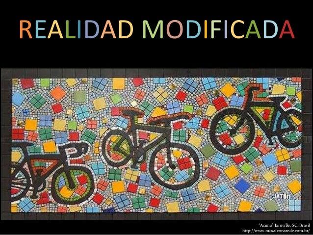 """""""Acima"""" Joinville, SC. Brasil http://www.mosaiconarede.com.br/ REALIDAD MODIFICADA"""