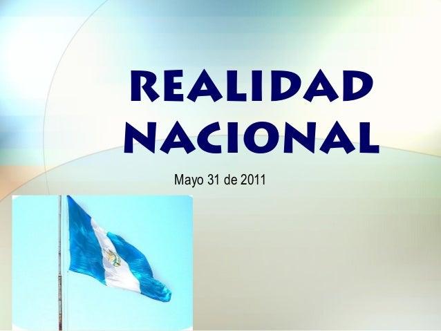 REALIDAD NACIONAL Mayo 31 de 2011