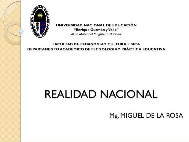 """UNIVERSIDAD NACIONAL DE EDUCACIÓN                   """"Enrique Guzmán y Valle""""                 Alma Máter del Magisterio Nac..."""