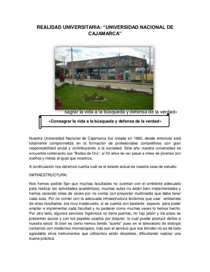 """REALIDAD UNIVERSITARIA: """"UNIVERSIDAD NACIONAL DE                      CAJAMARCA""""                    sagrar la vida a la bú..."""