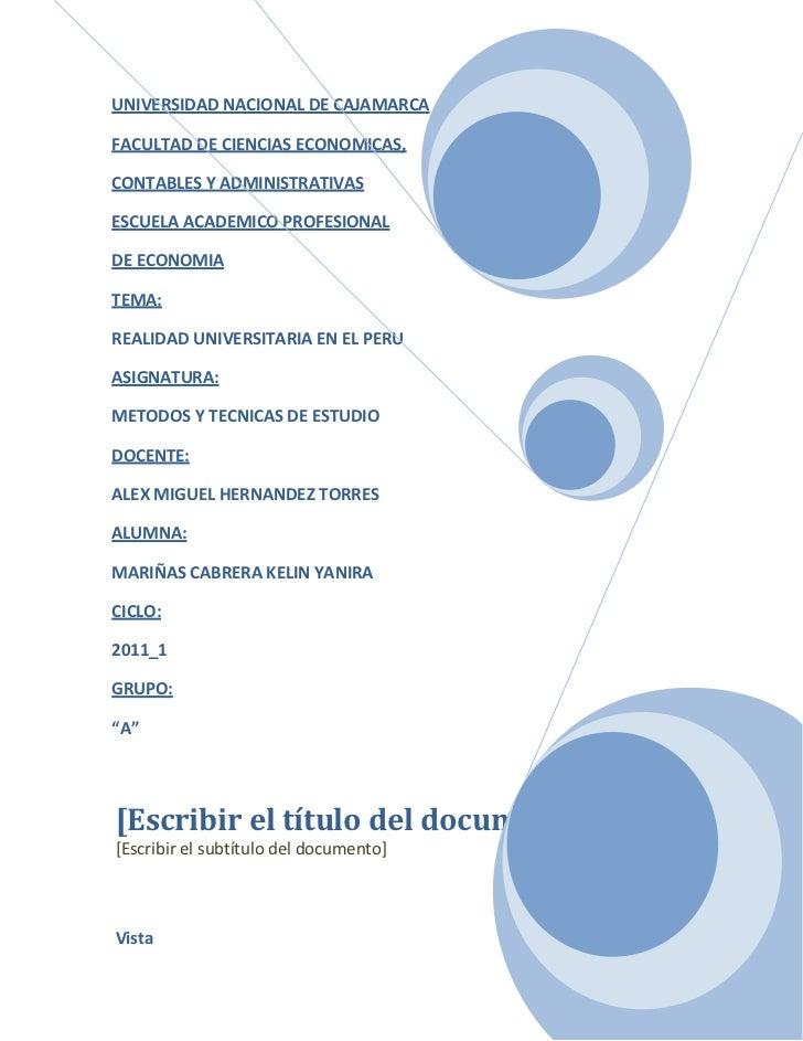 [Escribir el título del documento][Escribir el subtítulo del documento] VistaUNIVERSIDAD NACIONAL DE CAJAMARCAFACULTAD DE ...