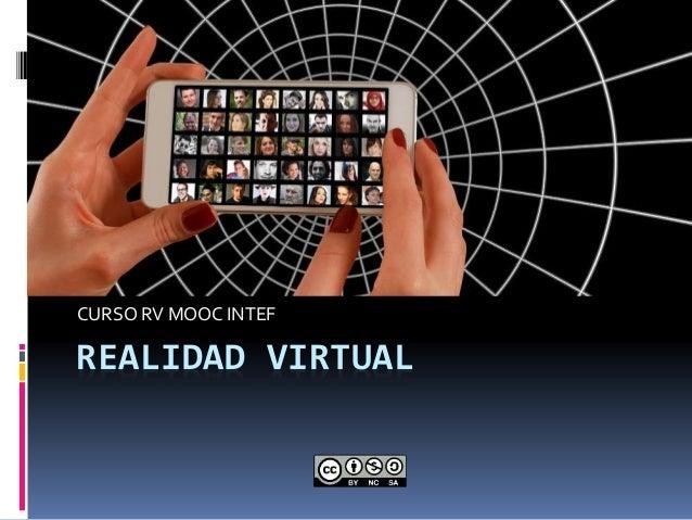REALIDAD VIRTUAL CURSO RV MOOC INTEF