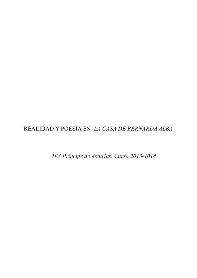 REALIDAD Y POESÍA EN LA CASA DE BERNARDA ALBA  IES Príncipe de Asturias. Curso 2013-1014