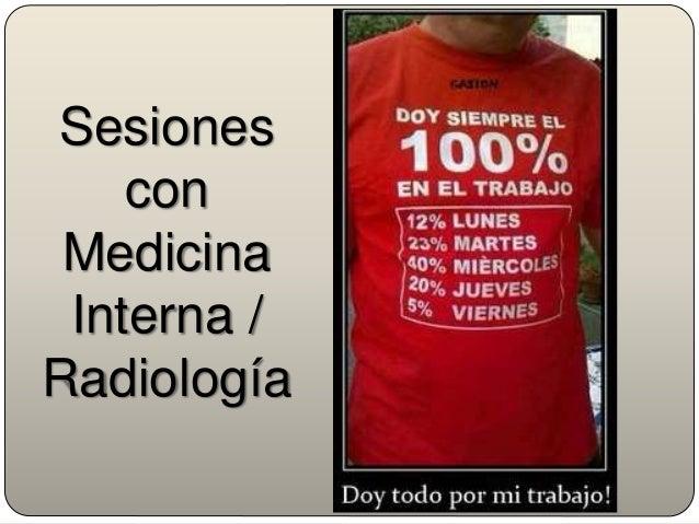 Sesiones con Medicina Interna / Radiología