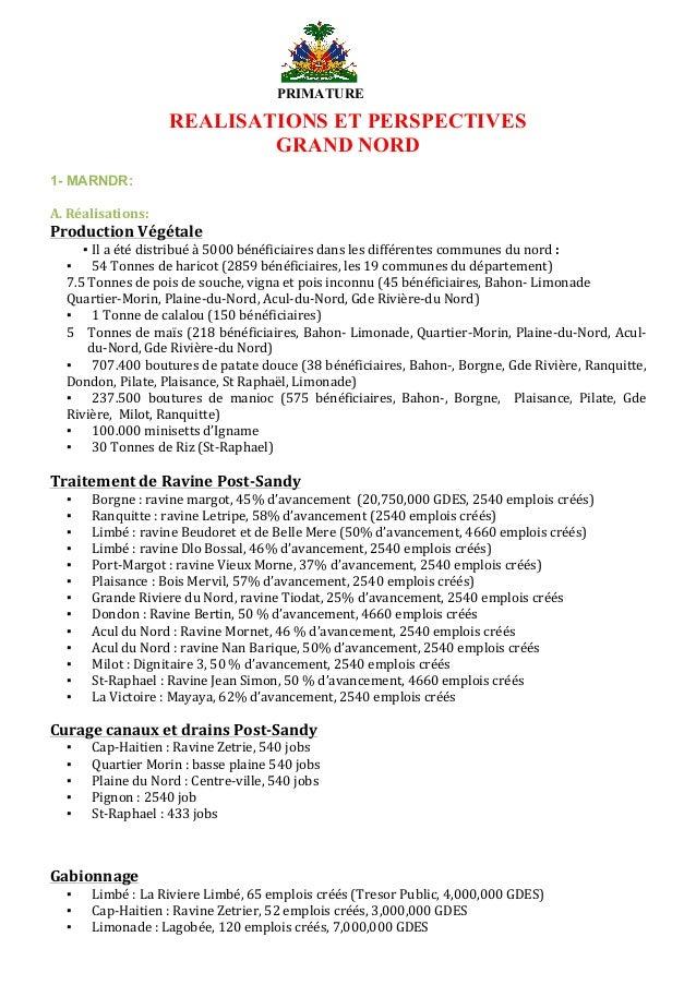 PRIMATURE DE LA RÉPUBLIQUE D'HAÏTI      REALISATIONS ET PERSPECTIVES GRAND NORD       1- MARNDR:     ...