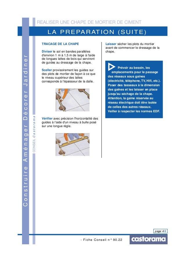 REALISER UNE CHAPE DE MORTIER DE CIMENT - Fiche Conseil n° 90.22 page 4/6 LA PREPARATION (SUITE) ConstruireAménagerDécorer...
