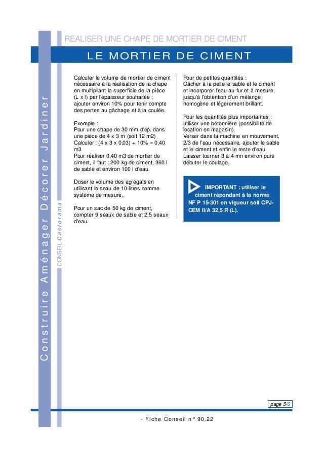 REALISER UNE CHAPE DE MORTIER DE CIMENT - Fiche Conseil n° 90.22 page 5/6 CONSEILCastorama LE MORTIER DE CIMENT Construire...