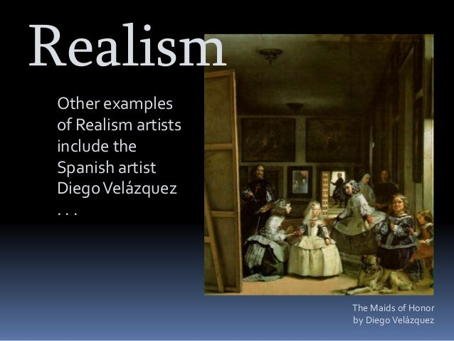 What are examples of realism?