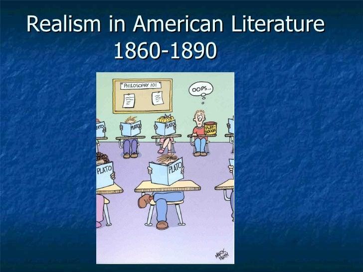 Realism in American Literature 1860-1890