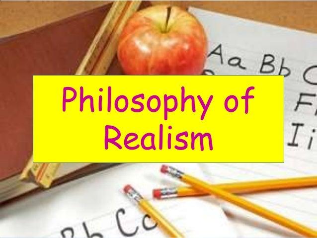 Philosophy of   Realism