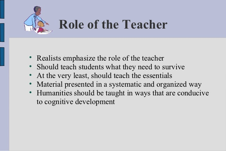 role of teacher in the education essay Philosophy of education i believe that education is an individual, unique  personal growth is accomplished when a teacher adopts a mentoring role.
