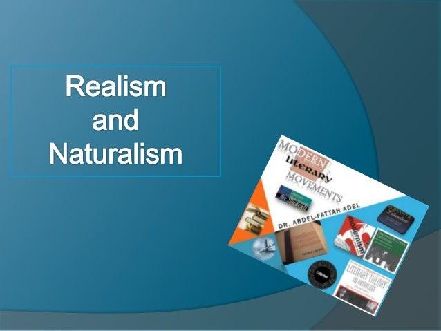 Realism and Naturalism Definition Main Characteristics Main Figures     George Eliot     Émile Zola     Henry James