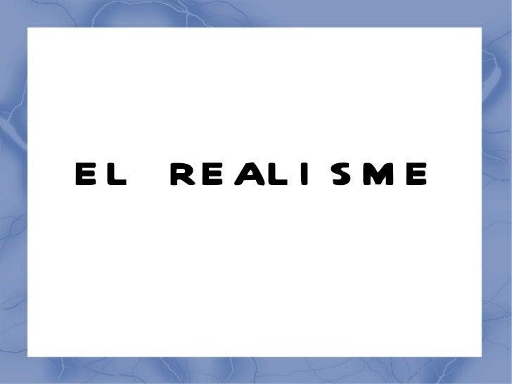 EL REALISME