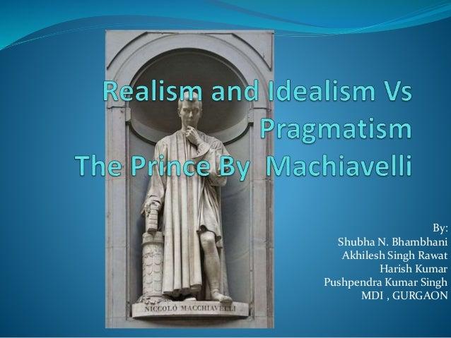 pragmatism vs idealism a man