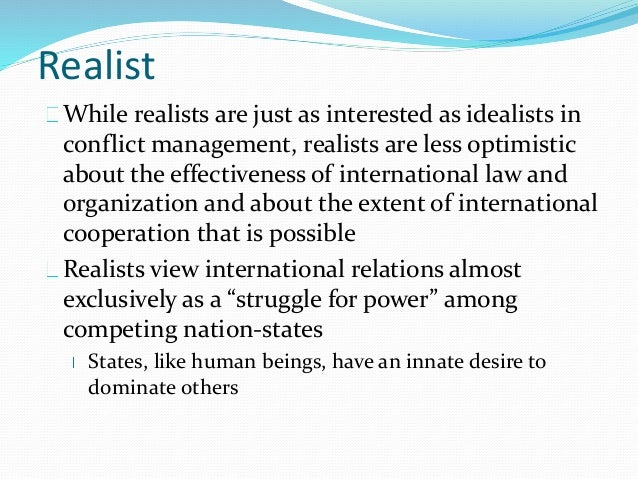 realism international relations essay Realism and international relations international relations i accept and value realism as a central in each bibliographic essay a few especially recommended.
