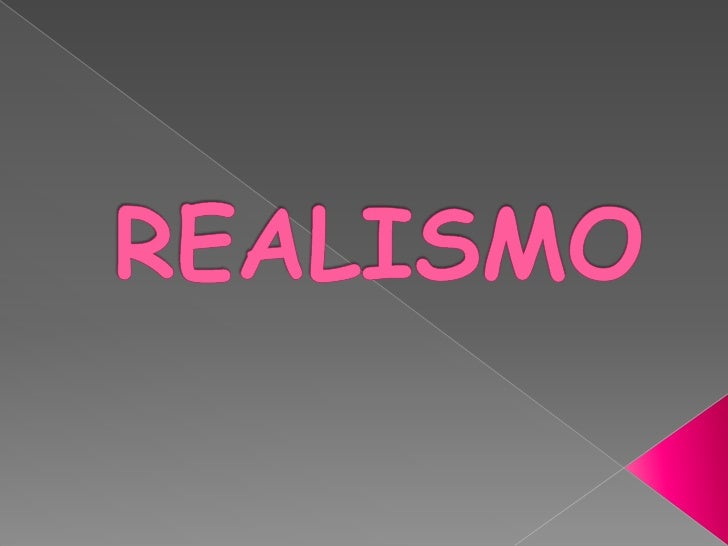REALISMO<br />