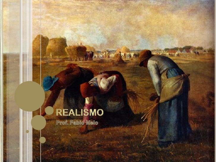Realismo<br />Prof. Fabio Melo<br />