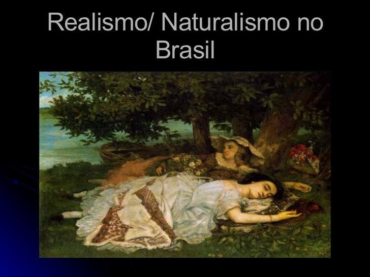 Realismo/ Naturalismo no Brasil