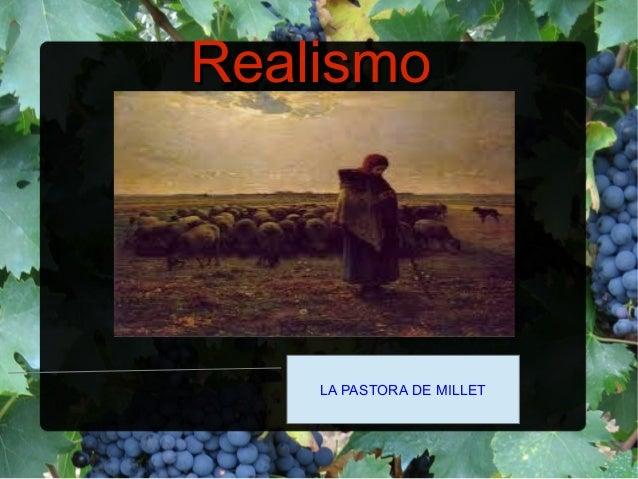RealismoRealismo LA PASTORA DE MILLET