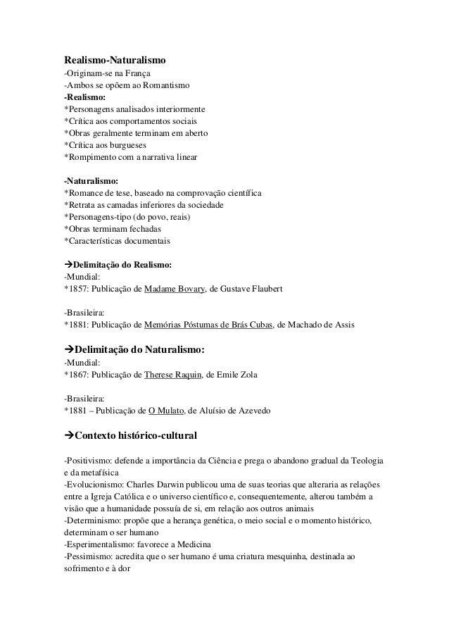 Realismo-Naturalismo-Originam-se na França-Ambos se opõem ao Romantismo-Realismo:*Personagens analisados interiormente*Crí...