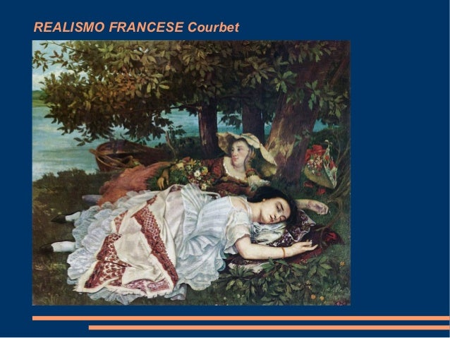 REALISMO FRANCESE Courbet