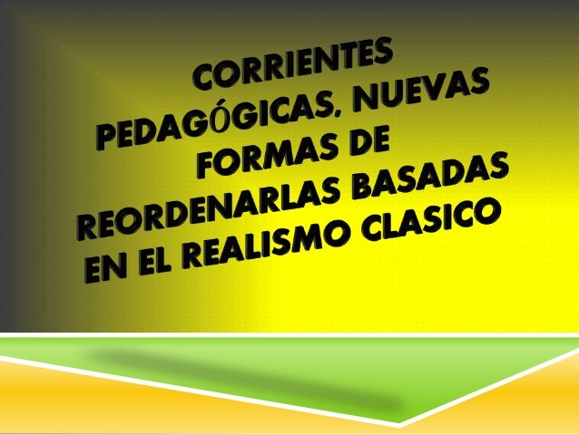 Modelo educativo 1- paradigma 3-corriente pedagógica 2-enfoque 4-modelo pedagógic o