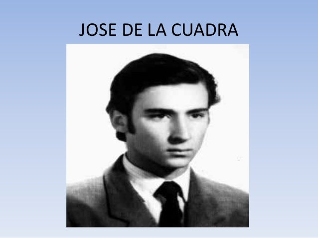 JOSE DE LA CUADRA