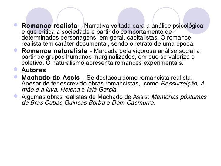 Principais Características             Naturalismo