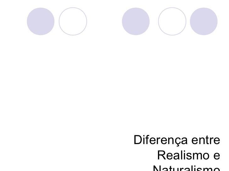 Realismo - Forte influência da literatura de Gustave Flaubert (França). - Romance documental, apoiado na observação e...